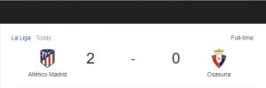 Hasil La Liga Atletico Madrid vs Ossasuna